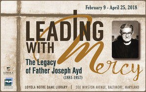 Leading with Mercy The Legacy of Father Joseph Ayd